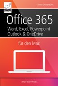 Office 365 für den Mac - Microsoft Word, Excel, Powerpoint und Outlook (eBook, )