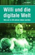 Willi und die digitale Welt (eBook, )