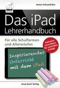 Das iPad Lehrerhandbuch (eBook, )