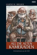 All die alten Kameraden (eBook, ePUB)