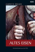 Altes Eisen (eBook, ePUB)