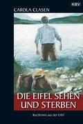 Die Eifel sehen und sterben (eBook, ePUB)