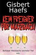 Kein Freibier für Matzbach (eBook, ePUB)