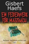 Ein Feuerwerk für Matzbach (eBook, ePUB)