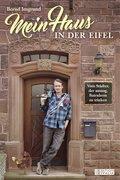 Mein Haus in der Eifel (eBook, ePUB)