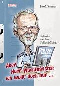 Aber Herr Wachtmeister, ich wollt' doch nur ... (eBook, ePUB)