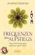 Frequenzen des Aufstiegs (mit Klangmeditationen) (eBook, ePUB)