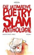 Die ultimative Poetry-Slam-Anthologie I (eBook, ePUB)