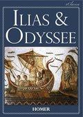Ilias & Odyssee (Vollständige deutsche Ausgabe, speziell für elektronische Lesegeräte) (eBook, ePUB)