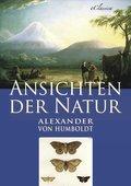 Alexander von Humboldt: Ansichten der Natur (eBook, ePUB)