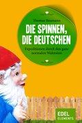 Die spinnen, die Deutschen (eBook, ePUB)