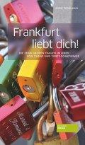 Frankfurt liebt dich! (eBook, ePUB)