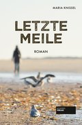 Letzte Meile (eBook, ePUB)