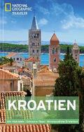 National Geographic Traveler - Kroatien Reiseführer