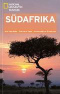 National Geographic Traveler - Südafrika Reiseführer