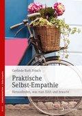 Praktische Selbst-Empathie (eBook, PDF)