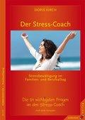 Der Stress-Coach. Stressbewältigung im Familien- und Berufsalltag (eBook, PDF)