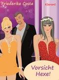 Vorsicht Hexe! Liebesroman (eBook, ePUB)