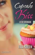 Cupcake Kiss. Liebesroman (eBook, ePUB)