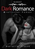 Dark Romance. Erotischer Roman (eBook, ePUB)
