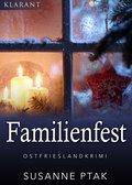 Familienfest. Kurz - Ostfrieslandkrimi (eBook, ePUB)