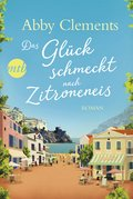 Das Glück schmeckt nach Zitroneneis (eBook, ePUB)