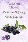 Hope's Crossing: Zauber der Hoffnung / Nur die Liebe heilt (Band 1&2) (eBook, ePUB)