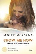 Show Me How - Wenn wir uns lieben (eBook, ePUB)