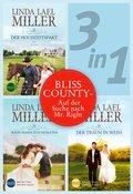 Bliss County (3in1) - Auf der Suche nach Mr. Right (eBook, ePUB)
