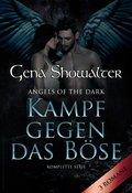 Angels Of The Dark - Kampf gegen das Böse (3in1) (eBook, ePUB)