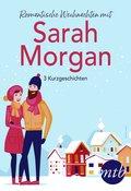 Romantische Weihnachten mit Sarah Morgan (drei Kurzgeschichten) (eBook, ePUB)