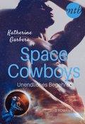 Space Cowboys - Unendliches Begehren (3in1) (eBook, ePUB)