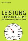 Leistung: 100 Praktische Tipps für Karriere und Privatleben (eBook, ePUB)