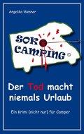 SOKO Camping - Der Tod macht niemals Urlaub (eBook, ePUB)