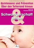 Schwangerschaft und Stillen: Quintessenz und Prävention (eBook, ePUB)