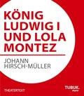 König Ludwig I. und Lola Montez (eBook, ePUB/PDF)