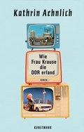 Wie Frau Krause die DDR erfand (eBook, ePUB)