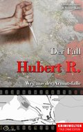 Der Fall Hubert R. (eBook, ePUB)