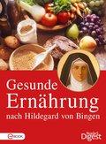 Gesunde Ernährung nach Hildegard von Bingen (eBook, ePUB)