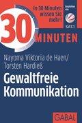 30 Minuten Gewaltfreie Kommunikation (eBook, PDF)
