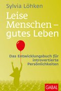 Leise Menschen - gutes Leben (eBook, PDF)