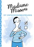 Madame Missou ist entscheidungsfreudig (eBook, PDF)