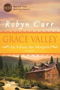 Grace Valley - Im Schutz des Morgens (eBook, ePUB)