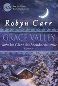 Grace Valley - Im Glanz des Abendsterns (eBook, ePUB)