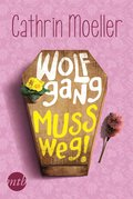 Wolfgang muss weg! (eBook, ePUB)