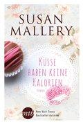 Küsse haben keine Kalorien (eBook, ePUB)