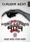 Homo Sapiens 404 Band 11: Nur weg von hier (eBook, ePUB)