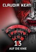 Homo Sapiens 404 Band 13: Auf die Knie (eBook, ePUB)