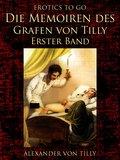 Die Memoiren des Grafen von Tilly - Erster Band (eBook, ePUB)