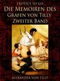 Die Memoiren des Grafen von Tilly - Zweiter Band (eBook, ePUB)